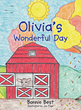 "Author Bonnie Best's Newly Released ""Olivia's Wonderful Day"" is a Story About the Day Olivia the Cow Becomes a Mama and Meets Her Brand New Baby Calf"