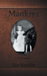 'Mankiya' Shares Story of Author's Aunt's Emigration from Russia, Struggles in Canada