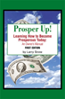 Larry Snow Encourages Readers to 'Prosper Up!'