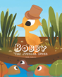 "Judy Ankney's Newly Released ""Bobby The Special Duck"" is a Meaningful Short Story about a Duck with Four Legs Instead of Having two Legs Like his Siblings"
