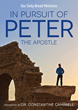 "Faith-Based Docu-Series ""In Pursuit of Peter"" Explores the Life and Times of the Apostle"
