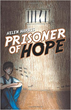 Helen Harris Releases 'Prisoner of Hope'