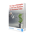 "Inflection 360 Announces New Free Report ""How to Sell Your Business for Maximum Value."""