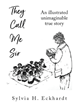 """They Call Me Sir"" by Sylvia H. Eckhardt is the True Story of the Life of One Paradhi Tribal Boy"