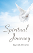 "Author Yeawah A. Swaray's Newly Released ""Spiritual Journey"" is a Collection of Stories Testifying to God's Unconditional Love."