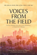 "Author Dr. John Lewis's Newly Released ""Voices from the Field""Provides Invaluable Insights into the Criminal World of Gangs"