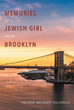 "Helene Meisner Oelerich's New Book ""Memories of a Jewish Girl from Brooklyn"" Tells of a Woman's Fulfilling Memories that She has Built up Over the Years"