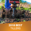 Tillers Direct Announces the Best Rototillers of 2018