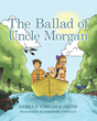 "Debra S. Carlisle Smith's new book ""The Ballad of Uncle Morgan"" is an appealing story about the adventure of Jesse, Annie, and their dogs on Muskegon River"