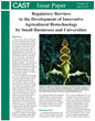 "CAST Releases New Issue Paper: ""Regulatory Barriers to the Development of Innovative Agricultural Biotechnology by Small Businesses and Universities"""