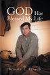 "Ronald L. Beason's Newly Released ""GOD Has Blessed My Life"" is a Riveting Account of the Struggles, Events and Blessings in One Man's Life"