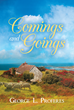 "Author George L. Proferes's new book ""Comings and Goings: A Father O'Reilly Tale"" is a story of life and change for the residents of a small town on the Irish coast."