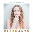 "Award-winning Singer/Songwriter Alice Wallace Releases Powerful New #Metoo and #TimesUp Single ""Elephants,"" Spurring Discussion between Women and Men about Solutions"