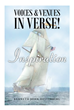 "Author Kenneth John Hesterberg's New Book ""Voices and Venues in Verse! Inspiration"" is a Collection of Poetry Exploring the Meaning of Life, Love, and the Modern World"