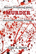 Xulon Press Announces the Release of Beyond Wondering About Murder from a Judeo-Christian Perspective