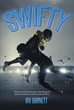 "Irv Burnett's New Book ""Swifty"" is a Gripping True Story About the Glory Days of a Former Football Player and His Legacy in the Playing Field"
