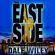 Strange and Sexy World of The East Side Draws Interest from Hollywood