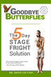 5-Day Stage Fright Solution: Noted Expert Reveals Breakthrough Answer for #1 Fear in Top-Rated New Book