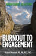 Book Moves Readers From 'Burnout to Engagement'