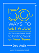 """50 Ways To Get a Job,"" Released Today"