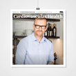 Mediaplanet and Celebrity Fitness Trainer Bob Harper Team Up to Fight Cardiovascular Disease