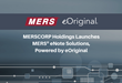 MERSCORP Holdings Launches MERS® eNote Solutions, Powered by eOriginal