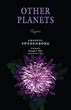 "Swedenborg Foundation Releases New Century Edition Title ""Other Planets"" by Emanuel Swedenborg"