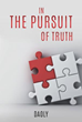 Liberty Hill announces the release of   In the Pursuit of Truth