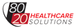 Healthcare Leaders Announce Launch of 80/20 Healthcare Solutions