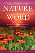 Xulon Press Announces the Release of The Beauty of Nature as Seen Through the Word Volume II