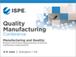 Signature ISPE Conference Brings Together Regulators and Pharma Industry Experts to Address Top Quality Manufacturing Issues