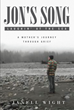 "Janell Wight's New Book ""Jon's Song: Laughin' at the Sea"" is a Moving Tale About a Mother's Journey With Her Son Who Was Afflicted With Cancer"