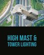 ActiveLED® Continues to Roll Out American Made Innovations with New High Mast and Tower Lighting LED Luminaire