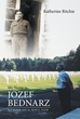 "Katherine Ritchie's New Book ""My Name Is Jozef Bednarz: Memoir Of A WWII POW"" is a Gripping Pseudo-Biographical Novella Detailing the Life of a Polish Prisoner of War"