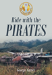 "George Carter's New Book ""Ride with the Pirates"" is a Riveting Memoir of a Career Braving the Frigid Seas and Many Other Formidable Obstacles to Retrieve Artifacts"