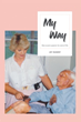 Joy Nugent Shares Her Passion for End-of-Life Nursing in 'My Way'
