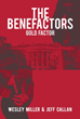 New Marketing Campaign Set for 'The Benefactors: Gold Factor'
