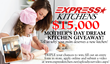 Express Kitchens' $15,000 Mother's Day Dream Kitchen Giveaway Now Open for Entries