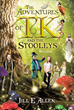 "Jill E. Allen's Newly Released ""The Adventures of TK and the Stooleys: Book One"" Is the Magical Story of a Young Girl's Adventures With a Mystical Group of Beings"