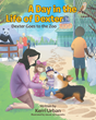 "Kerri Urban's Newly Released ""A Day in the Life of Dexter: Dexter Goes to the Zoo"" is an Adorable Story of a Little Corgi who Visits a Zoo with his Owner—and Gets Lost."