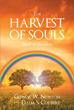 "Authors Glenda W. Newton and Dalia S. Coubert's Newly Released ""The Harvest of Souls: Book of Booklets"" Shares Prayers, Poems, Declarations, and Scriptural Studies"