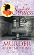 Brown Books Launches Book 5 of Ginger Gold Mystery Series by Lee Strauss