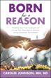 Carolee Johnson, MH, ND Tells Why One is 'Born for a Reason'