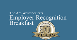 The Arc Westchester's Employer Recognition Breakfast
