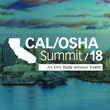 BLR and EHS Daily Advisor's Cal/OSHA Summit Returns October 17–19 in San Diego to Outline the Latest CA-Specific Safety Regulations and Management Strategies