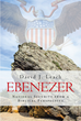 "David J. Leach's Newly Released ""Ebenezer: National Security From A Biblical Perspective"" is an Eye-Opening Christian Discussion Analyzing National Security Policies"