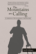 "Author Arif Gilany's Newly Released ""The Mountains Are Calling"" Inspires Readers to Follow the Calling of Their Hearts and Become the Best Versions of Themselves"