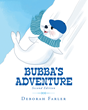 "Deborah Farler's Newly Released ""Bubba's Adventure"" is a Heartwarming Tale of Friendship and Compassion During One Frosty Winter Day"