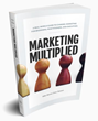 "First-Ever Guide to Channel Marketing Published – ""Marketing Multiplied"""