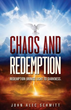 Xulon Press announces the release of CHAOS AND REDEMPTION  Redemption brings light to darkness
